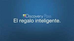 Discovery Pass, el regalo inteligente.